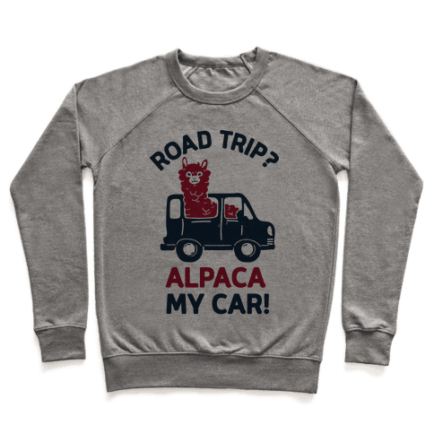 Road Trip? Alpaca My Car! Pullover