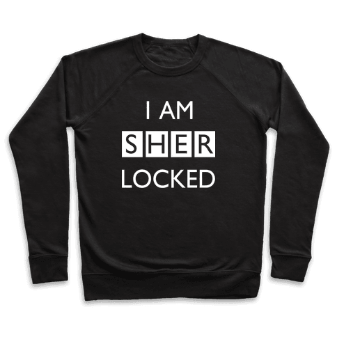 I am Sherlocked Pullover