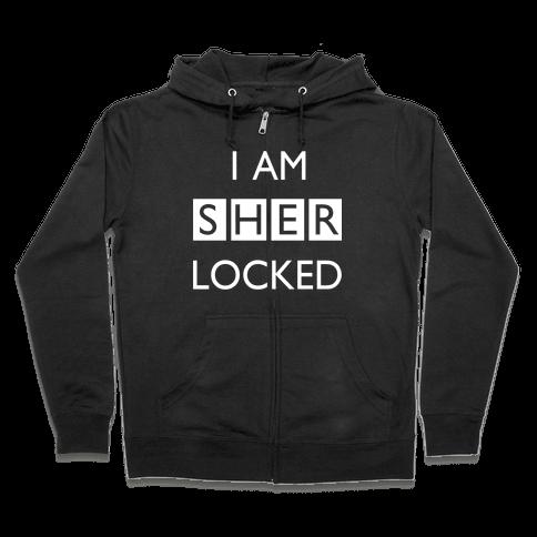 I am Sherlocked Zip Hoodie