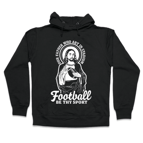 Football Jesus Hooded Sweatshirt