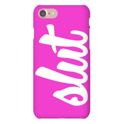 Slut Phone Phone Case