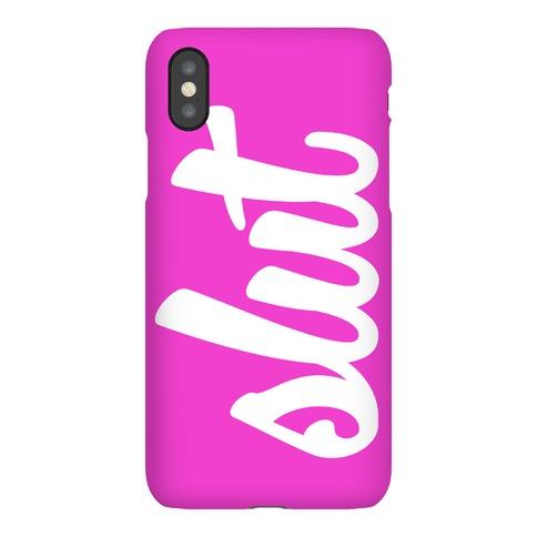 Slut Phone Phone Case
