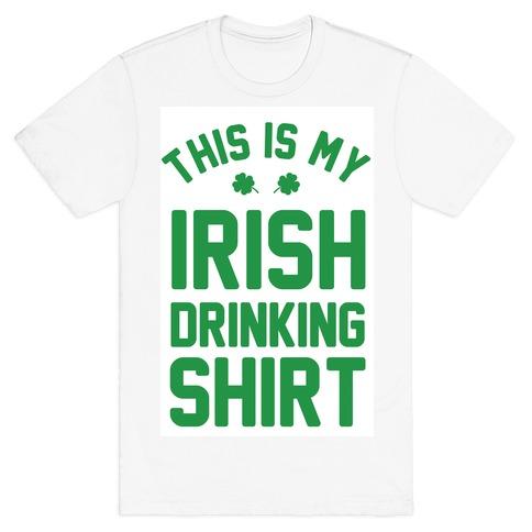 This Is My Irish Drinking Shirt T-Shirt
