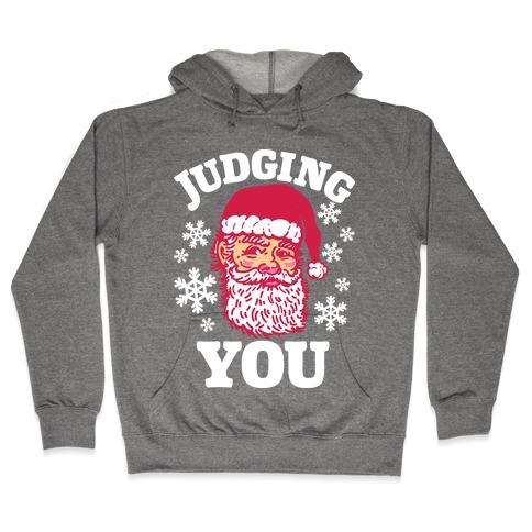 Judging You Santa Hooded Sweatshirt