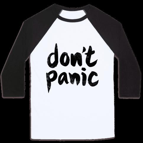 Don't Panic Baseball Tee