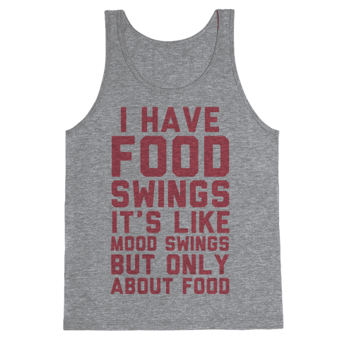 I Have Food Swings Tank Top