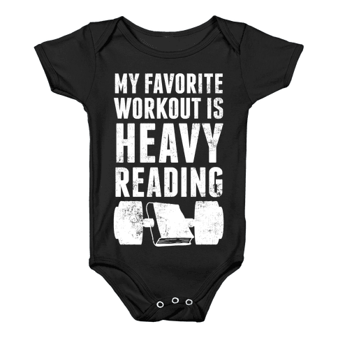 My Favorite Workout Is Heavy Reading Baby Onesy