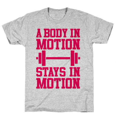 A Body In Motion Mens T-Shirt