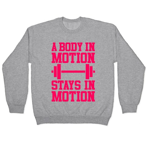 A Body In Motion Pullover