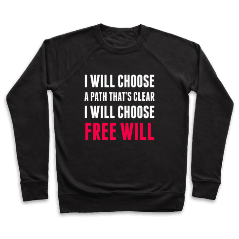 I Will Choose Free Will