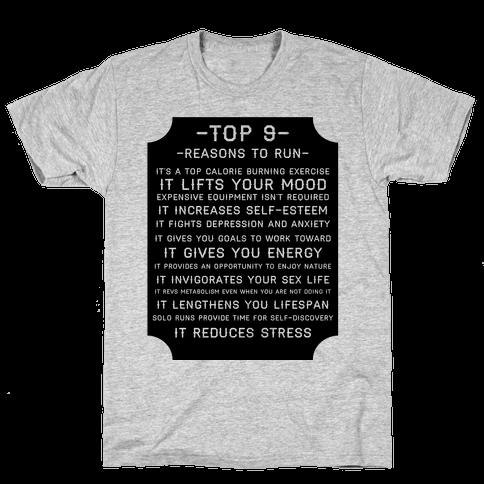 Top 9 reasons to run Mens T-Shirt