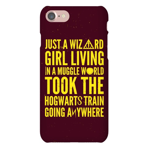 Just A Wizard Girl Living In A Muggle World Phone Case
