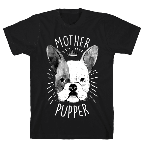 Motherpupper Mens T-Shirt