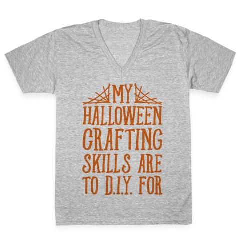 My Halloween Crafting Skills Are To D.I.Y. For V-Neck Tee Shirt