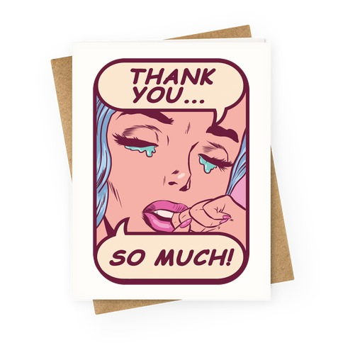 Thank You So Much! Greeting Card
