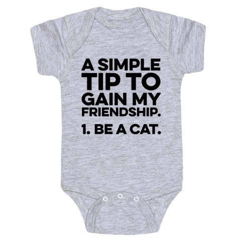 A Simple Tip to Gain My Friendship Baby Onesy