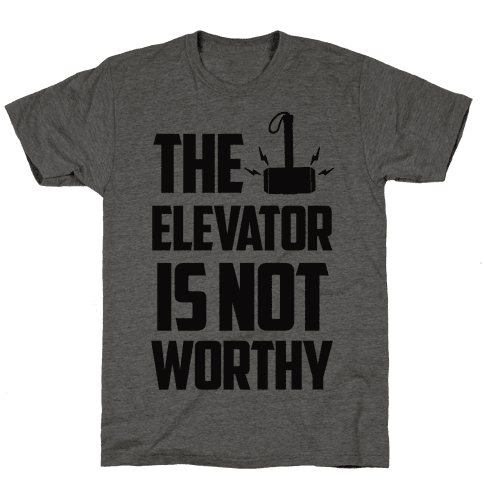 The Elevator is Not Worthy