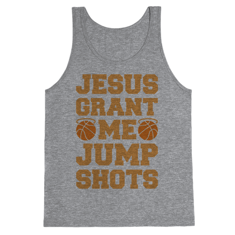 Jesus Grant Me Jump Shots Tank Top