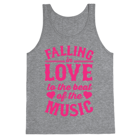 Falling In Love to the Beat of the Music Tank Top