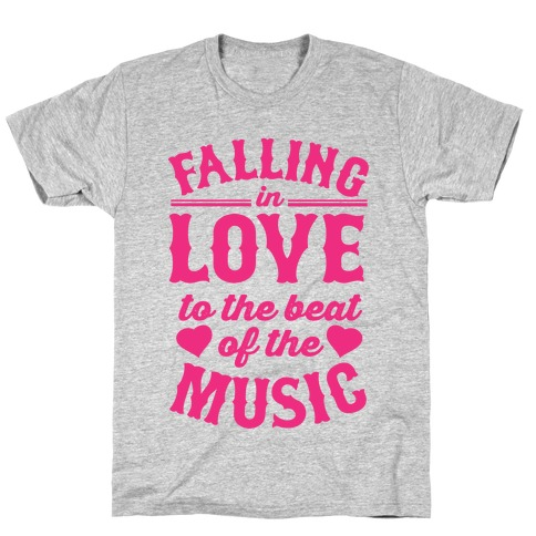 Falling In Love to the Beat of the Music Mens/Unisex T-Shirt