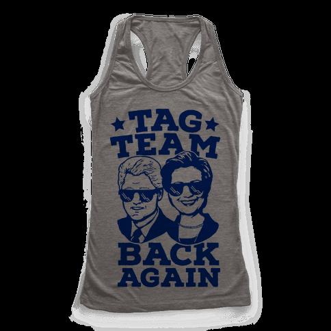 Tag Team Back Again Hillary Clinton & Bill Clinton
