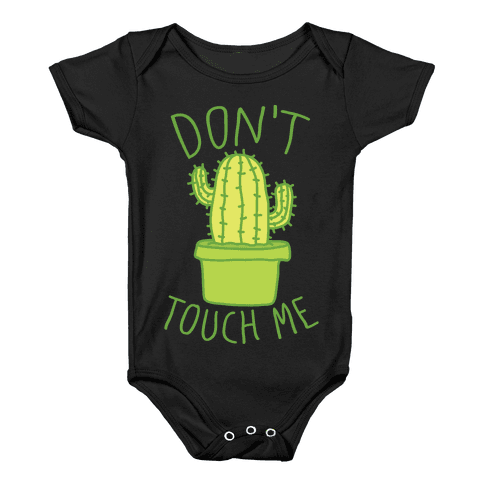 Don't Touch Me Cactus Baby Onesy