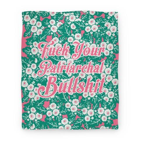 F*** Your Patriarchal Bullshit Blanket Blanket