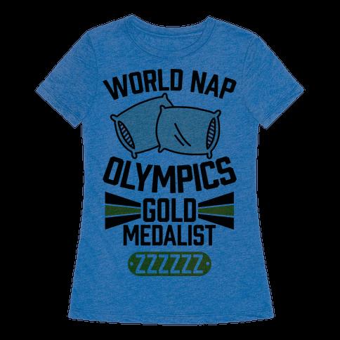 World Nap Olympics Gold Medalist - TShirt - HUMAN