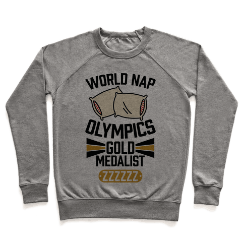 World Nap Olympics Gold Medalist Pullover