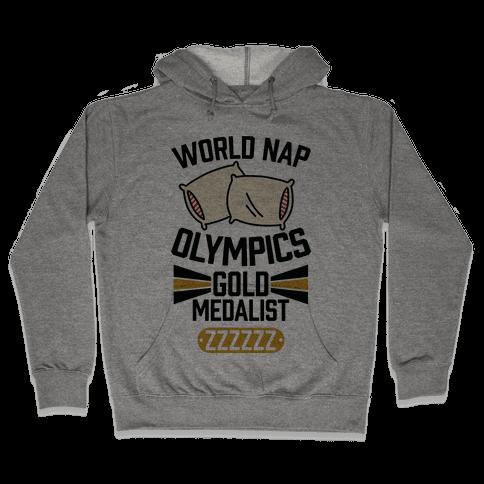 World Nap Olympics Gold Medalist Hooded Sweatshirt