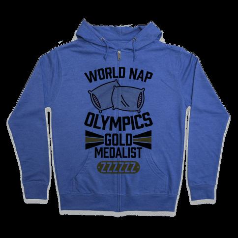 World Nap Olympics Gold Medalist Zip Hoodie