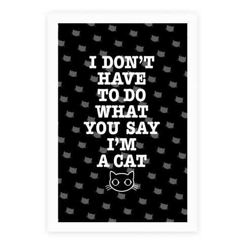 I'm A Cat Poster