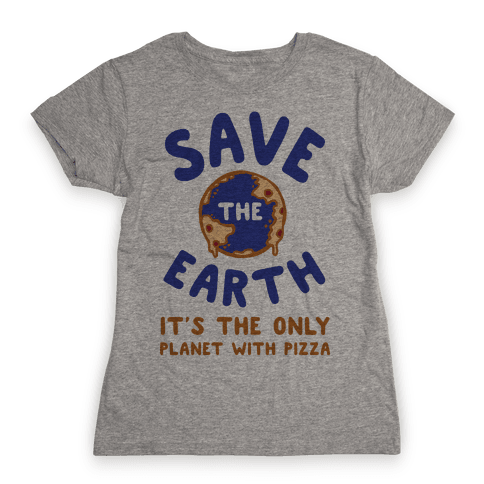 Save The Earth Womens T-Shirt