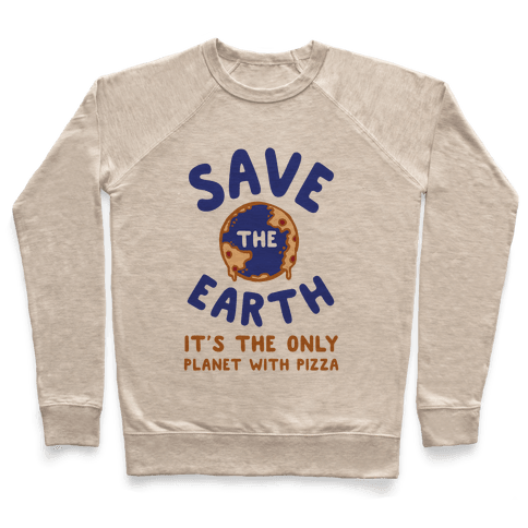 Save The Earth Pullover