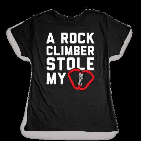 A Rock Climber Stole My Heart Womens T-Shirt