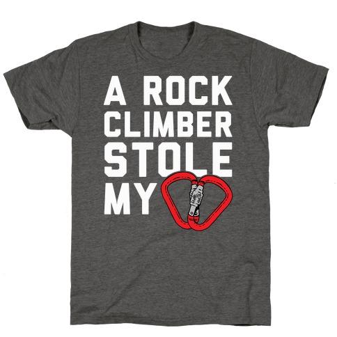 A Rock Climber Stole My Heart T-Shirt