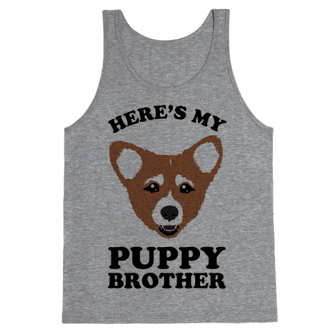 Here's My Puppy Brother Tank Top
