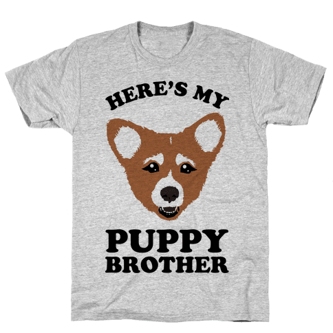 Here's My Puppy Brother Mens T-Shirt