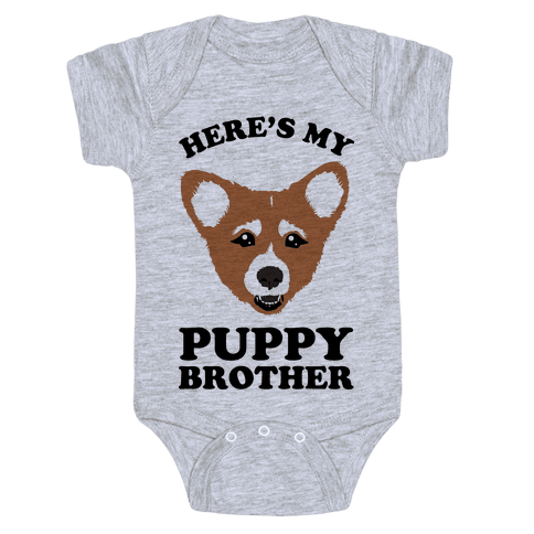 Here's My Puppy Brother Baby Onesy