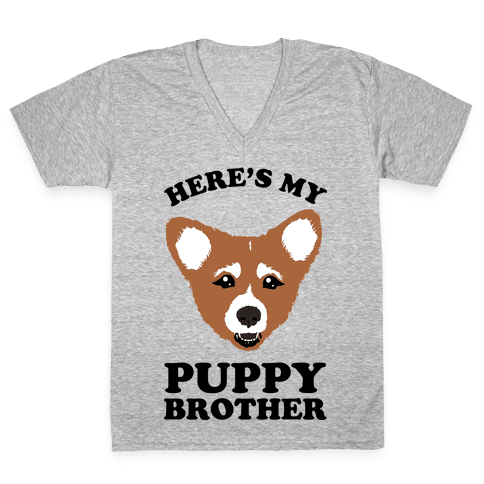 Here's My Puppy Brother V-Neck Tee Shirt