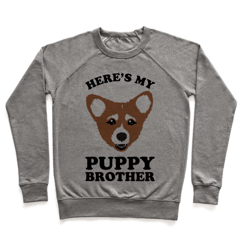 Here's My Puppy Brother Pullover