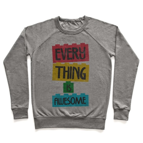 Everything is Awesome Pullover