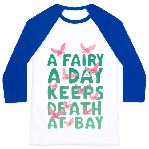 A Fairy A Day Keeps Death At Bay Baseball Tee