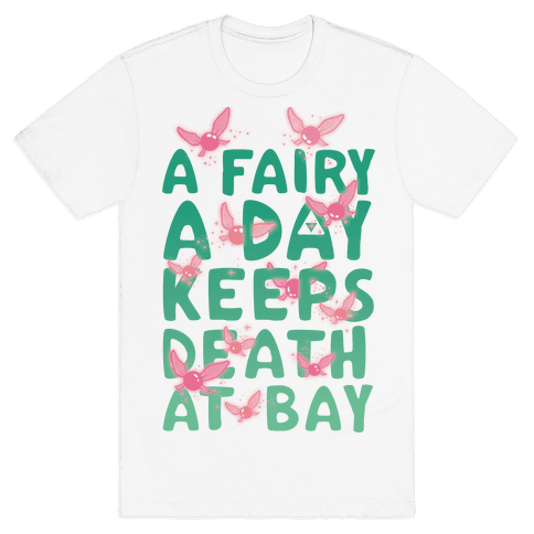 A Fairy A Day Keeps Death At Bay Mens T-Shirt