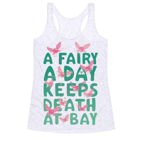 A Fairy A Day Keeps Death At Bay Racerback Tank Top