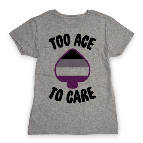Too Ace To Care Womens T-Shirt