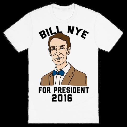 Bill Nye For President Mens T-Shirt
