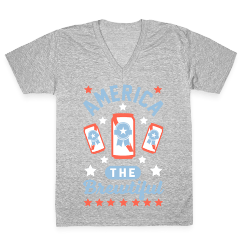 America The Brewtiful V-Neck Tee Shirt