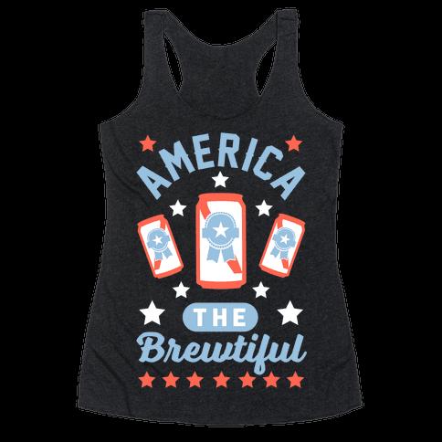 America The Brewtiful Racerback Tank Top
