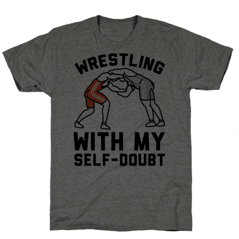 Wrestling With My Self-Doubt